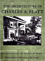 Monograph of the work of Charles A. Platt by Charles A. Platt