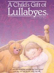 A Child's Gift of Lullabyes PDF