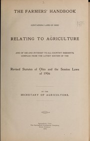 The farmers' handbook containing laws of Ohio relating to agriculture and of use and interest to all country residents PDF
