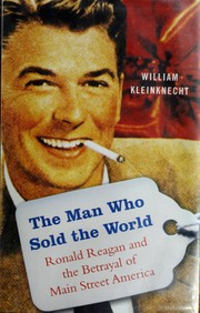 The man who sold the world by William Kleinknecht, William Kleinknecht