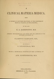 A clinical materia medica by Farrington, E. A.