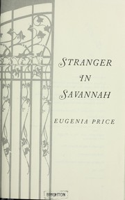 Stranger in Savannah by Eugenia Price