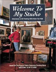 Welcome to My Studio by Helen Van Wyk