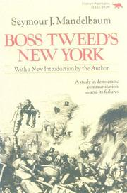 Boss Tweed's New York by Seymour J. Mandelbaum