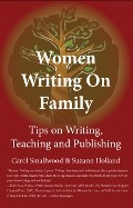 Cover of: Women Writing on Family: Tips on Writing, Teaching and Publishing by