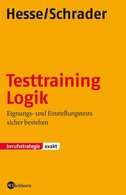 Cover of: Testtraining Logik by Jürgen Hesse, Hans-Christian Schrader