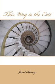 Cover of: This Way to the Exit by Janet Kenny