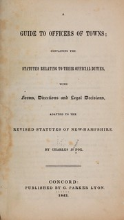 A guide to officers of towns by Fox, Charles J.