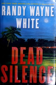 Dead silence by Randy Wayne White