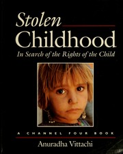 Stolen childhood by Anuradha Vittachi