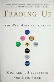 Trading up by Michael Silverstein