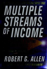 Cover of: Multiple streams of income by Robert G. Allen