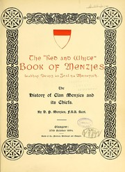 The Red and white book of Menzies ... The history of Clan Menzies and its chiefs PDF