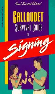 The Gallaudet survival guide to signing by Leonard G. Lane