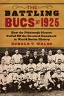 The battling Bucs of 1925 PDF