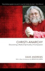Christi-Anarchy by Dave Andrews
