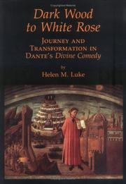 Dark wood to white rose by Helen M. Luke