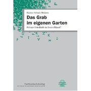 Cover of: Das Grab im eigenen Garten by Haimo Schulz Meinen