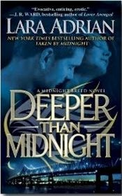Deeper Than Midnight (Midnight Breed, Bk 9) by Lara Adrian