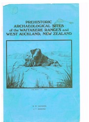 Prehistoric archaeological sites of the Waitakere ranges and West Auckland, New Zealand by B. W. Hayward