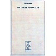 Cover of: Une langue sans qualité by Cécile Canut