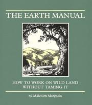 The earth manual by Malcolm Margolin