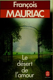Le dsert de l&#39;amour by Franois Mauriac