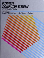 Business computer systems by David Kroenke