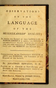 Observations on the language of the Muhhekaneew Indians by Edwards, Jonathan