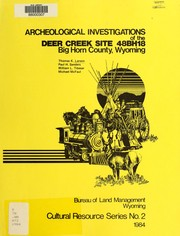 Archeological investigations of the Deer Creek Site, 48BH18, Big Horn County, Wyoming