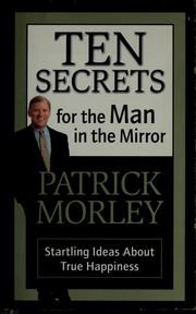 Ten secrets for the man in the mirror PDF