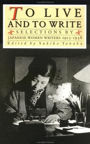 Cover of: To Live and to Write by Yukiko Tanaka