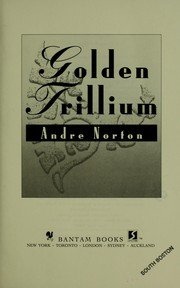 Cover of: Golden trillium by Andre Norton