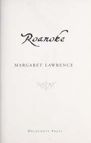 Roanoke by Margaret Lawrence