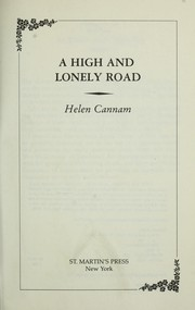 A high and lonely road by Helen Cannam