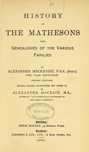 History of the Mathesons, with genealogies of the various branches. [With plates, including a portrait, and illustrations.] PDF