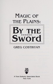By the sword by Greg Costikyan