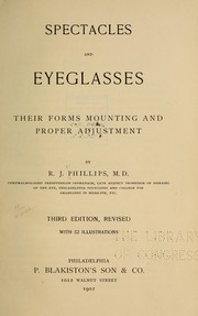 Spectacles and eyeglasses by R. J. Phillips