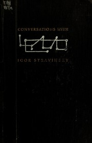 Conversations with Igor Stravinsky by Igor Stravinsky