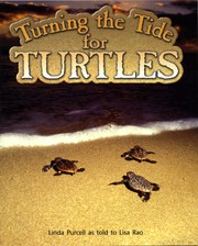 Cover of: Turning the Tide for Turtles by Linda Purcell as told to Lisa Rao