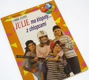 Cover of: Julie ma klopoty... z chlopcami (Baw sie z nami, 5) by