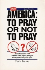 America, to pray or not to pray? by David Barton (1954-)