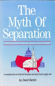 Cover of: The Myth Of Separation by David Barton (1954-)