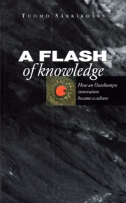 Cover of: A flash of knowledge by Tuomo Sarkikoski