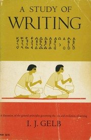 Cover of: A study of writing by I. J. Gelb