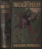 Cover of: The Wolf-Men by Frank Powell