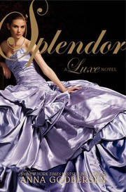 Cover of: Splendor by Anna Godbersen