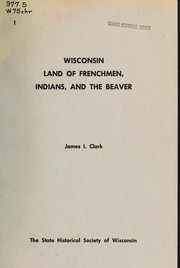 Cover of: [Chronicles of Wisconsin by Clark, James I.