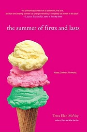 Cover of: The summer of firsts and lasts by Terra Elan McVoy