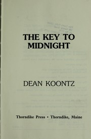 Cover of: The key to midnight | Dean Koontz.